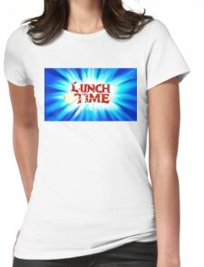 Lunch Time Womens Fitted T-Shirt
