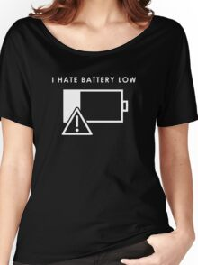 Hate Battery Low Women's Relaxed Fit T-Shirt