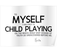 myself, a child playing - isaac newton Poster
