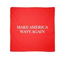 Make America Wavy Again Scarf