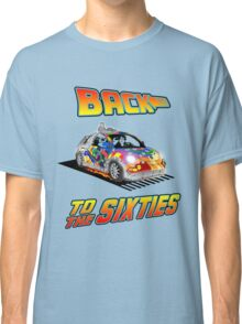 Back To the Sixties Classic T-Shirt