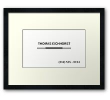 Thomas Eichhorst's Business Card! Framed Print
