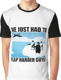 Just Keep Flapping Graphic T-Shirt