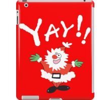 Yay!! It's Christmas  iPad Case/Skin