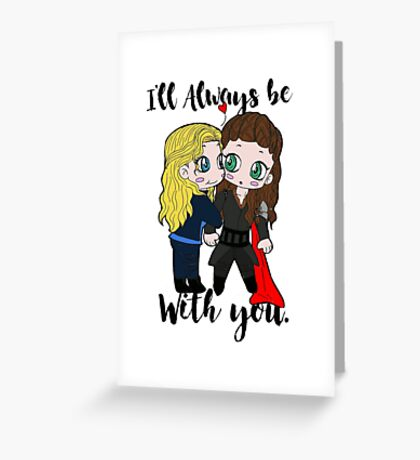 With you♥ Greeting Card