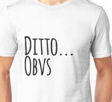 Ditto Obvs Unisex T-Shirt