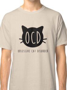 OCD: Obsessive Cat Disorder Classic T-Shirt