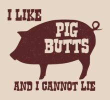I like Pig Butts and I Cannot Lie BBQ Bacon by TheShirtYurt
