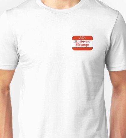 Mister Doctor. Strange Unisex T-Shirt