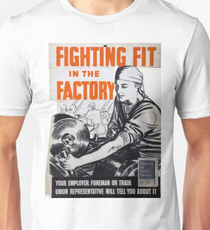 Vintage poster - Fighting Fit in the Factory Unisex T-Shirt