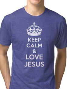 Keep Calm & Love Jesus Tri-blend T-Shirt