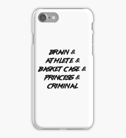 The Breakfast Club Squad iPhone Case/Skin