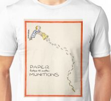 Vintage poster - Paper Helps to Make Munitions Unisex T-Shirt