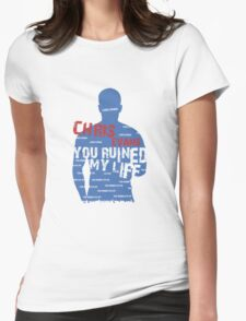 CHRIS EVANS....YOU RUINED MY LIFE T-Shirt