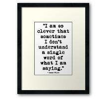 Oscar Wilde Cleverness Framed Print
