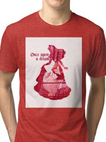 Once Upon a Dream Tri-blend T-Shirt