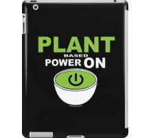 PLANT POWER ON iPad Case/Skin
