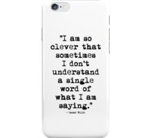 Oscar Wilde Cleverness iPhone Case/Skin