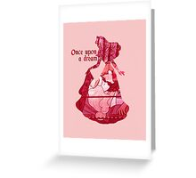 Once Upon a Dream - Pink Greeting Card