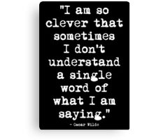 Oscar Wilde Cleverness White Canvas Print