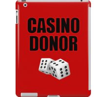 Casino Donor Funny Gambling T-Shirt iPad Case/Skin