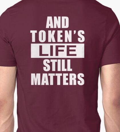 And Token's Life Still Matters – Cartman, South Park Unisex T-Shirt
