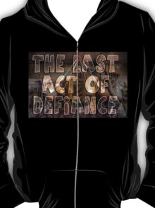 The Egg Wars IV - The Last Act of Defiance T-Shirt