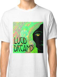 Lucid Dreams Classic T-Shirt