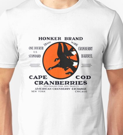 1900 Honker Cranberries Unisex T-Shirt