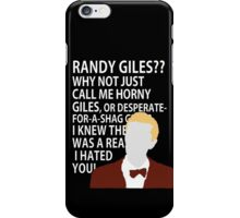 Randy Giles iPhone Case/Skin