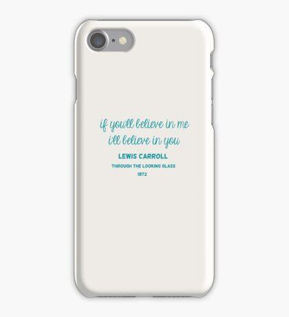 i'll believe in you iPhone Case/Skin