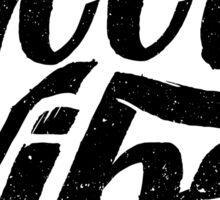Good Vibes - Feel Good T-Shirt Design Sticker