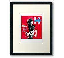 Nasty Woman - Madame President T-Shirts Framed Print