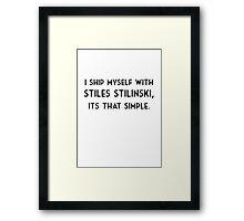 I ship myself - Stiles Framed Print