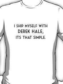 I ship myself - Derek T-Shirt