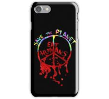 save the planet, EAT HIMANS - paint iPhone Case/Skin