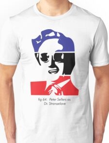 Figure 64 Peter Sellers as Dr. Strangelove Unisex T-Shirt