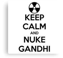 nuclear Gandhi! Canvas Print