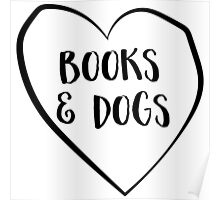 Love books and dogs Poster