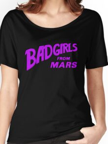 Bad Girls From Mars Spaceploitation Women's Relaxed Fit T-Shirt