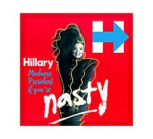 hillary madame president  Photographic Print