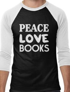 Peace Love Books Men's Baseball ¾ T-Shirt