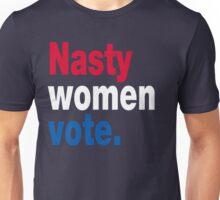 Nasty Women Vote Unisex T-Shirt