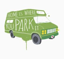 Home is Where You Park It - Green by Shawna Armstrong