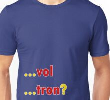 Vol...tron? Unisex T-Shirt