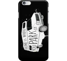 Home is Where You Park It - White iPhone Case/Skin