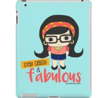 Stay Classy and Fabulous iPad Case/Skin