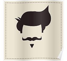 Hipster vintage hair style and mustache Poster
