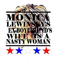 nasty woman hillary Photographic Print