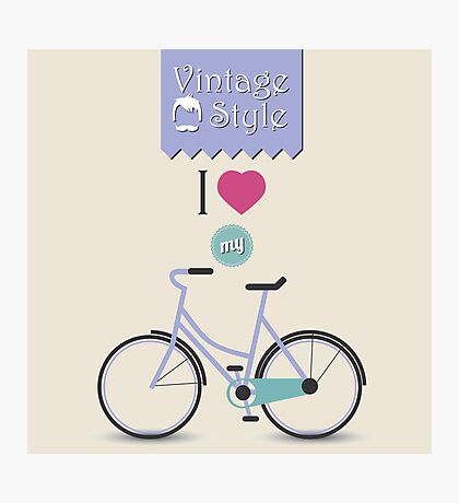 Vintage hipster bicycle, I love my bike Photographic Print
